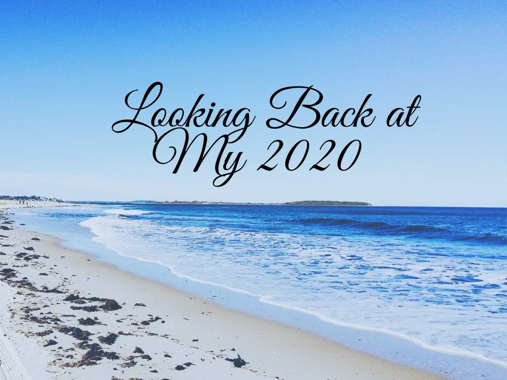Looking Back at My 2020