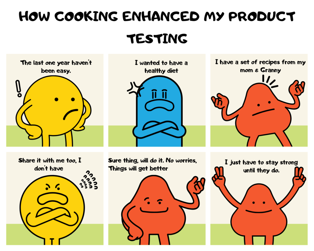How Cooking enhanced my product testing